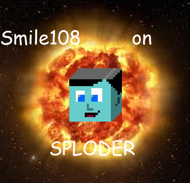 Smile108 on sploder